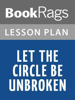 Let the Circle Be Unbroken Lesson Plans