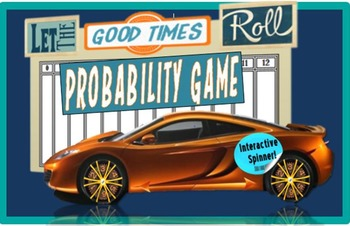 Let the Good Times Roll Probability Game