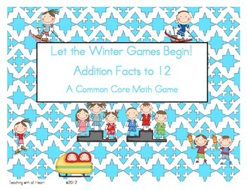 Let the Winter Games Begin!  Addition Facts to 12