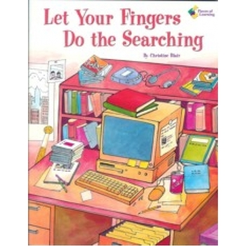 Let your fingers do the searching