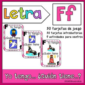 Letra F  Yo tengo… ¿Quién tiene…?