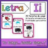 Letra Ii  Yo tengo… ¿Quién tiene…?