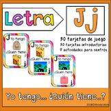 Letra J    Yo tengo… ¿Quién tiene…?