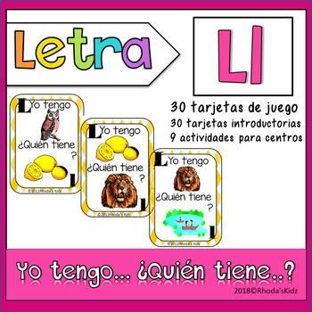 Letra L    Yo tengo… ¿Quién tiene…?