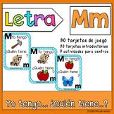 Letra M   Yo tengo… ¿Quién tiene…?