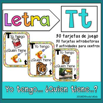 Letra T   Yo tengo… ¿Quién tiene…?