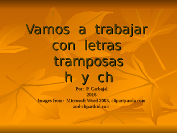 Letras tramposas h y ch