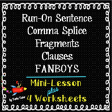 Run-On Sentence, Comma Splice, Fragments, Clauses, FANBOYS: Lesson, Worksheets