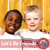 Let's Be Friends Gr. K-1