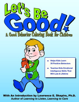 Let's Be Good:  Good Behavior Coloring Book