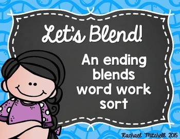 Let's Blend!- Ending Blends Word Work