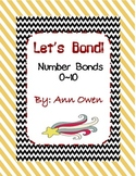 Let's Bond ~ 0 to 10 Number Bonds