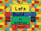 Lets Build An Addition Tower!  Adding On & Addition Game With Recording Sheets
