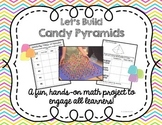 Candy Pyramids Math Project
