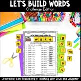 Building Words {Challenge Edition} | Google Classroom | Di