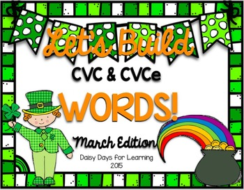 Let's Build Words! March Edition {CVC, CVCe}
