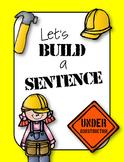 Let's Build a Sentence