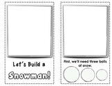 Let's Build a Snowman {Early Reader - Ready to Illustrate}