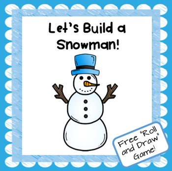 """""""Let's Build a Snowman"""" Roll and Draw Math Game"""