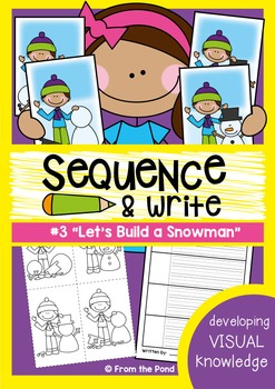 Let's Build a Snowman - Sequence and Write - Visual Text