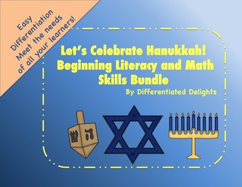 Let's Celebrate Hanukkah Beginning Literacy and Math Skills Bundle