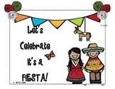 Let's Celebrate It's a Fiesta!