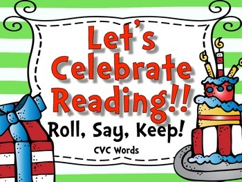 Let's Celebrate Reading {Roll, Say, Keep CVC}