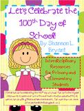 100th Day of School  (Interdisciplinary Unit)