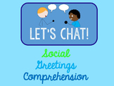 Let's Chat: A Resource for Teaching Social Greetings