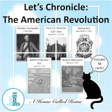 Let's Chronicle: The American Revolution