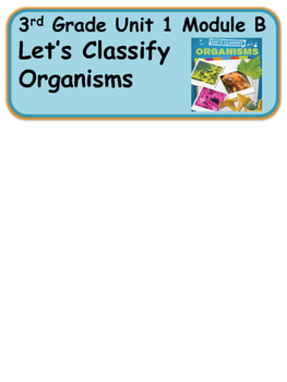 ReadyGen Let's Classify Organisms Vocabulary 3rd grade Unit 1 Module B