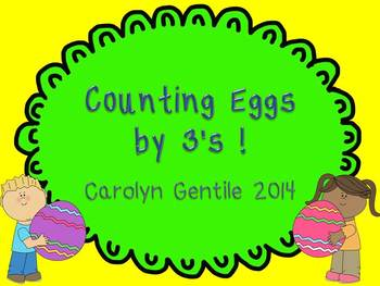 Let's Count Eggs by 3's   multiplication or addition by 3's
