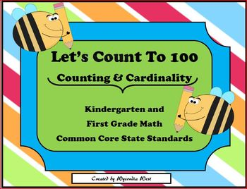 Let's Count To 100 (Counting and Cardinality) Kindergarten Math