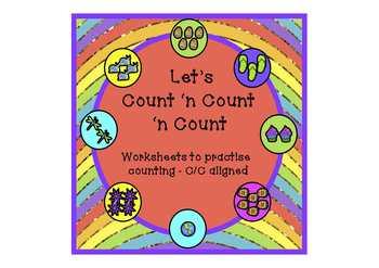 'Let's Count 'n Count 'n Count' Worksheets – C/C Aligned