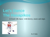 Let's Dance-Hasopikos, A Greek Dance