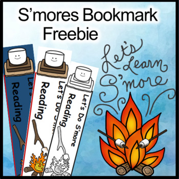 Camping Theme, S'mores Theme, Activities Bookmarks (Free) For Your Forest Unit