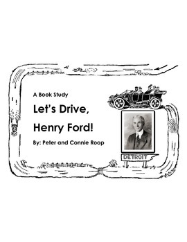 """""""Let's Drive, Henry Ford!"""" Book Study"""