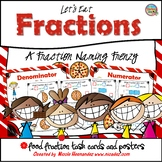 Fractions - Let's Eat Fractions- Food Themed Fraction Task Cards and Posters