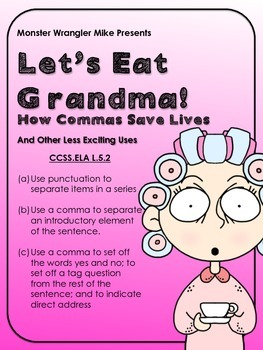Let's Eat Grandma! How Command of the Comma Saves Lives