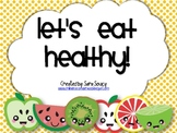 Let's Eat Healthy!