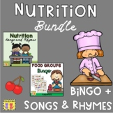 Nutrition Songs & Rhymes + Lotto BUNDLE: Food Groups, Healthy Eating, MyPlate