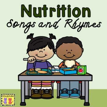 Nutrition: Songs & Rhymes