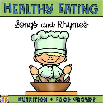 Nutrition: Songs & Rhymes