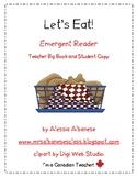 Let's Eat! Teacher Big Book and Student Emergent Reader -