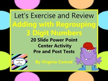 Adding 3 Digit Numbers with Regrouping