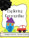 Let's Explore Communities - A First and Second Grade Exploration