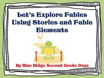 Let's Explore Fable Elements And Stories