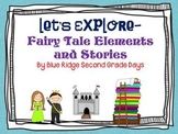 Let's Explore Fairy Tale Elements And Stories