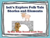 Let's Explore Folk Tale Elements And Stories