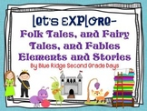 Lets Explore Folk Tales, Fairy Tales, and Fables Stories and Story Elements
